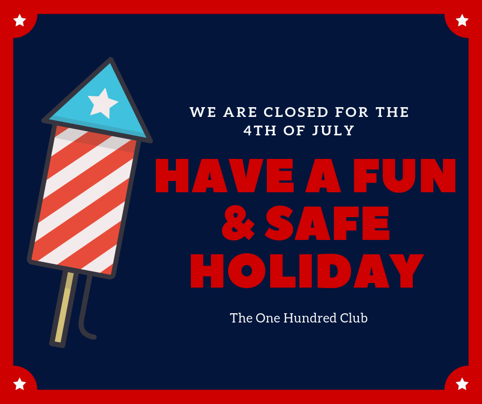 Closed | July 4th @ One Hundred Club