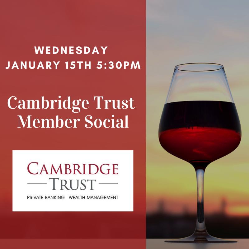 Cambridge Trust January 2020 Member Social @ One Hundred Club